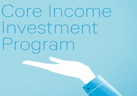 Core Income Investment Program